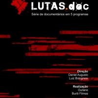 LUTAS.DOC - 5 documentários sobre a realidade brasileira