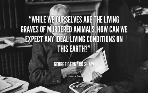quote-George-Bernard-Shaw-while-we-ourselves-are-the-living-graves-239009