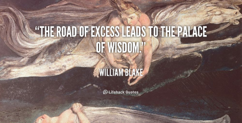 quote-William-Blake-the-road-of-excess-leads-to-the-92600