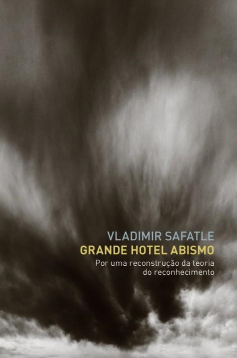 Safatle - Grande-Hotel-Abismo-590x889