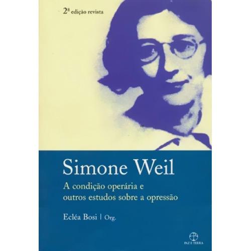 SIMONE WEIL: UMA FIGURA HUMANA FORA DO COMUM - Leia o texto magistral que José Paulo Paes escreveu sobre S. Weil,