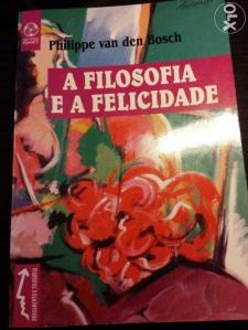 a-filosofia-e-a-felicidade-philippe-van-den-bosch-lisboa_rev002