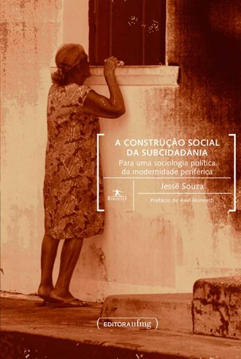 Construção Social da Subcidadania - COMPAR NA ESTANTE VIRTUAL