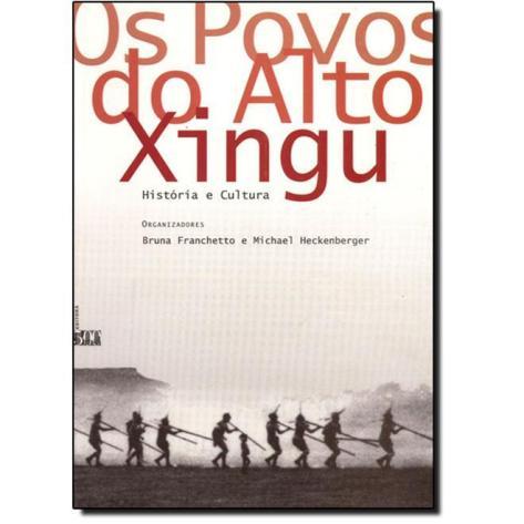 FRANCHETTO, Bruna e HECKENBERGER, Michael (orgs.). 2001. Os Povos do Alto Xingu: História e Cultura. Rio de Janeiro: Editora UFRJ. 496 pp.