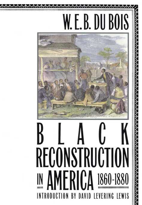 black-reconstruction-in-america-1860-1880-9780684856575_hr