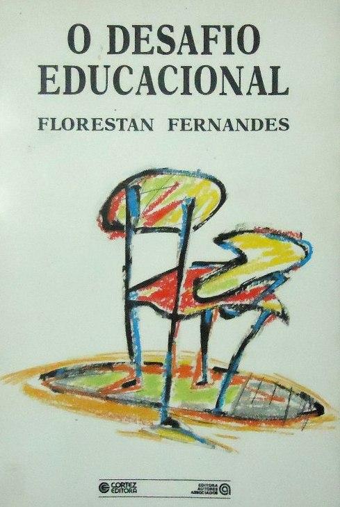 livro-o-desafio-educacional-florestan-fernandes-20199-mlb20186153190_102014-f
