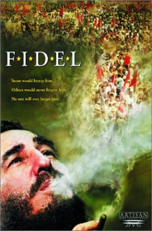 FIDEL! (2002), de David Attwood