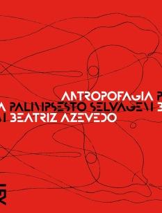 capa-antropofagia_palimpsesto_selvagem_paginassimples-1