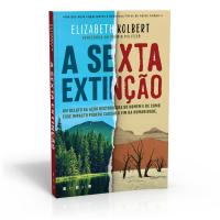 """NÓS SOMOS A CATÁSTROFE: A Humanidade Como Força Geológica Cataclísmica na obra """"A Sexta Extinção"""" de Elizabeth Kolbert"""