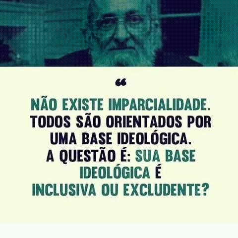 Para Paulo Freire Não Existe Imparcialidade Todos São